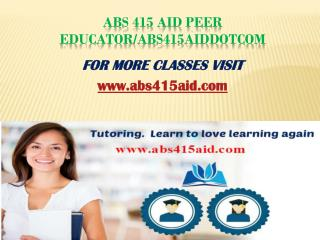 ABS 415 Aid Peer Educator/abs415aiddotcom