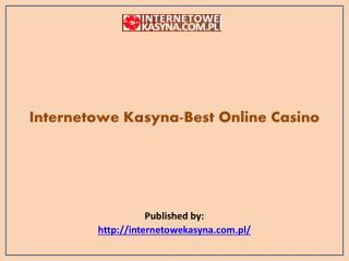 Internetowe Kasyna-Best Online Casino