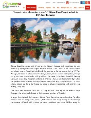 A masterpiece of creative genius - Rideau Canal must include in USA Tour Packages