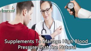Supplements To Manage High Blood Pressure That Are Natural