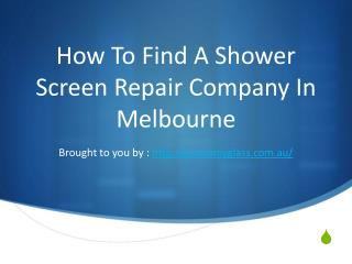 How To Find A Shower Screen Repair Company In Melbourne