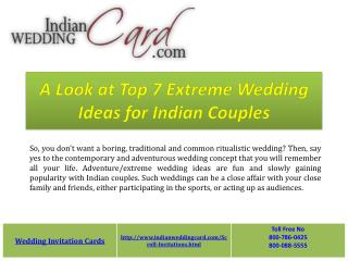 Top 7 Extreme Wedding Ideas for Indian Couples