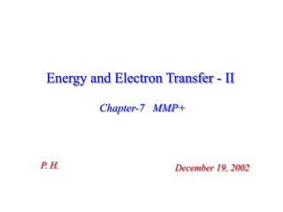 Energy and Electron Transfer - II