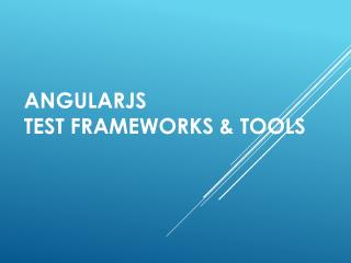 AngularJS Test Frameworks & Tools