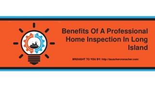 Benefits Of A Professional Home Inspection In Long Island