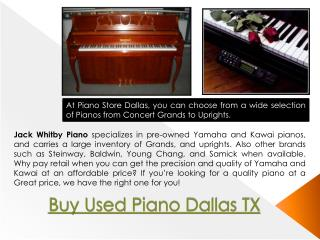 Buy Used Piano Dallas TX