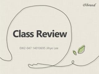 EW2-047, Jihye Lee, Class Review for Nov, 19th, 2015
