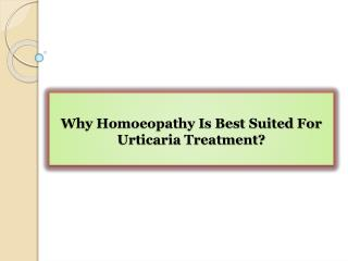 Why Homoeopathy Is Best Suited For Urticaria Treatment?