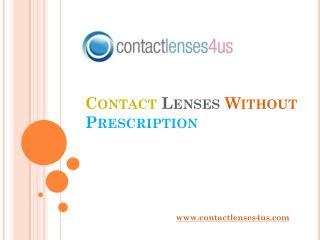 Shop for Contact Lenses without Prescription