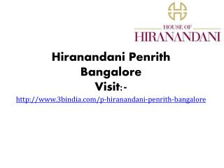 Hiranandani Penrith New Housing Project Bangalore