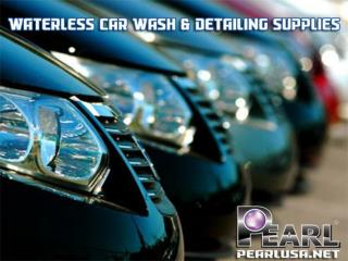 Proven and Tested for Auto Car Care - Pearl Waterless Products