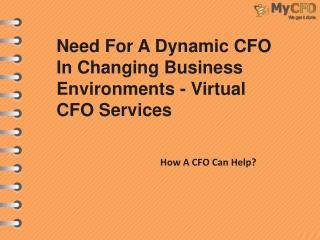 Need For A Dynamic CFO In Changing Business Environments - Virtual CFO Services