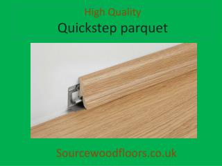 Online Quickstep Parquet Suppliers - Source Wood Floors