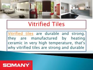 Extensive range of tiles in ceramic industry
