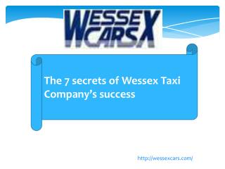 The 7 secrets of Wessex Taxi Company's success