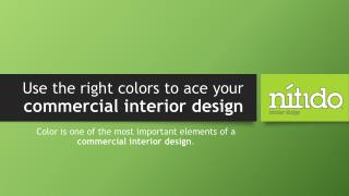 Use the right colors to ace your commercial interior design