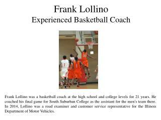 Frank Lollino Experienced Basketball Coach