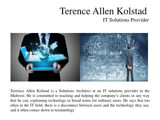 Terence Allen Kolstad - IT Solutions Provider