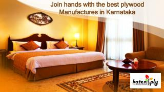 Join hands with the best plywood Manufactures in Karnataka