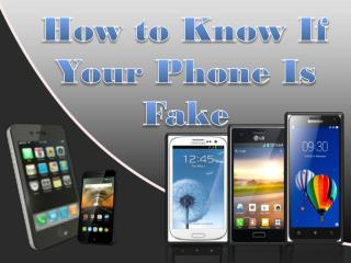 How to Know If Your Phone Is Fake