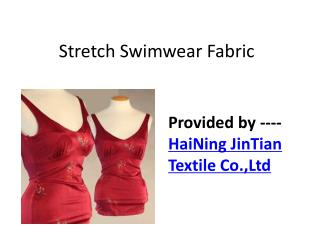 Jintian Stretch swimwear fabric