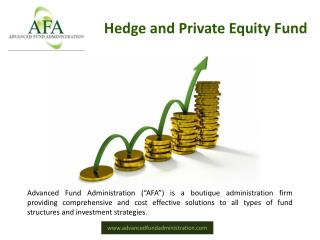 Private Equity and Fund Administration services at its best