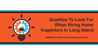 Qualities To Look For When Hiring Home Inspectors In Long Island