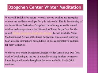 Dzogchen Center Winter Meditation