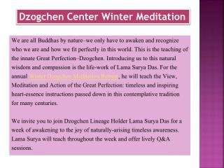Dzogchen Center WinterMeditation