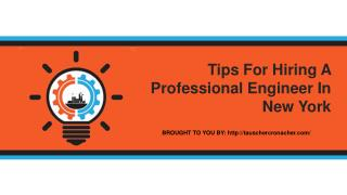 Tips For Hiring A Professional Engineer In New York
