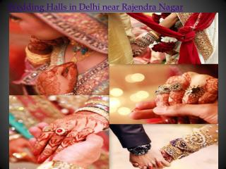 Wedding Halls in Delhi near Rajendra Nagar