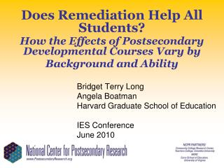 Does Remediation Help All Students  How the Effects of Postsecondary Developmental Courses Vary by Background and Abilit