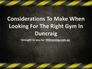 Considerations To Make When Looking For The Right Gym In Duncraig