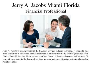 Jerry A. Jacobs Miami Florida Financial Professional