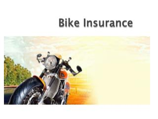 Bike Insurance - Know Your 2 Wheeler Insurance Policy