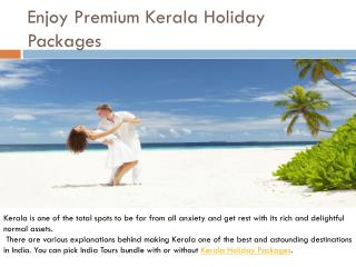 Enjoy Premium Kerala Holiday Packages