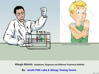 Allergic Rhinitis - Symptoms, Diagnosis and Different Treatment Method