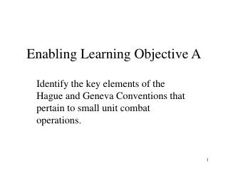 Enabling Learning Objective A