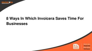 8 Ways In Which Invoicera Saves Time For Businesses