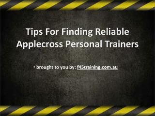 Tips For Finding Reliable Applecross Personal Trainers