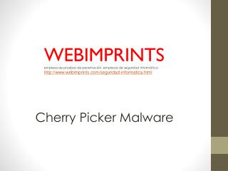 Cherry Picker Malware