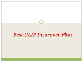 Moving forward while choosing the Best ULIP Insurance Plan