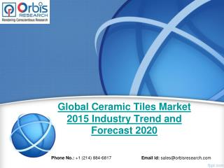 Global Ceramic Tiles  Market Report: 2015 Edition