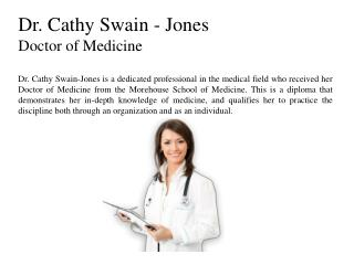 Dr. Cathy Swain - Jone Doctor of Medicine