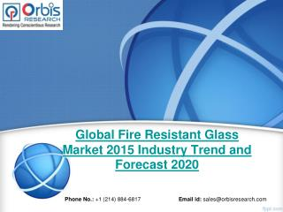 2015 Global Fire Resistant Glass Market Trends Survey & Opportunities Report