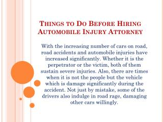 Things to Do Before Hiring Automobile Injury Attorney