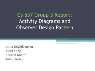 CS 537 Group 3 Report: Activity Diagrams and Observer Design Pattern