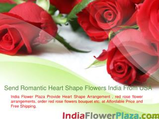Send Romantic Heart Shape Flowers India From USA