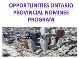 Opportunities Ontario Provincial Nominee Program