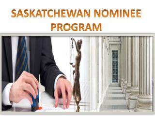 SASKATCHEWAN NOMINEE PROGRAM